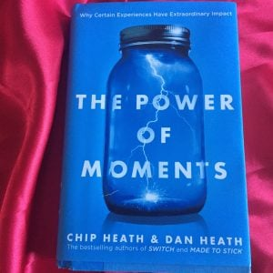 Darcy's Book Club -Power of Moments by Chip and Dan Heath
