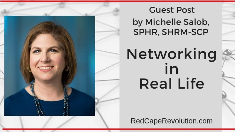 Networking in Real Life with Michelle Salob (Guest Post on RedCapeRevolution.com)