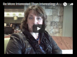 VIDEO TIP: Be More Interested Than Interesting