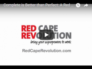 VIDEO TIP: Complete is Better Than Perfect