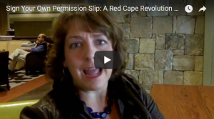 VIDEO TIP: Sign Your Own Permission Slip