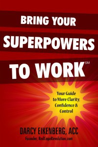 Bring Your Superpowers to Work, the book