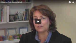 How to Push Back at Work (Video)