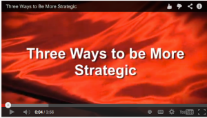 how to be more strategic, video