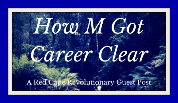 how m got career clear (guest post)