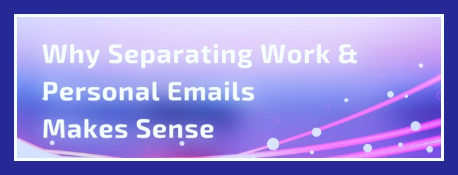 separating work & personal email