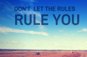 don't let the rules rule you (don't let the rules rule you   Red Cape Revolution can help