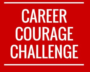 Career Courage Challenge