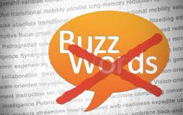 no more buzzwords
