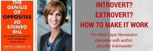 Introvert or extrovert? How they can work together, with Jennifer Kahnweiler