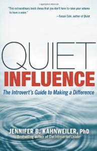 Quiet Influence, by Jennifer Kahnweiler