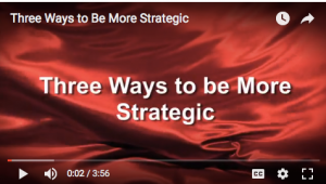 three ways to be more strategic