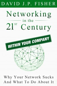Networking Within Your Company, David JP Fisher (DFish)