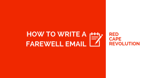 How to Write a Farewell Email When You're Leaving Your Job