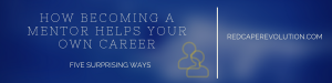 how-becoming-a-mentor-helps-your-own-career