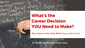 What's the Career Decision YOU Need to Make? [Advice to A Reader]