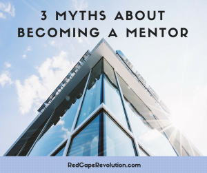 3 Myths About Becoming a Mentor (FB)