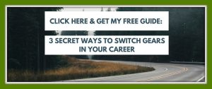 get-3-secret-ways-to-switch-gears-in-your-career-b