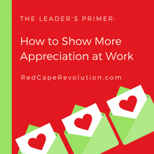 leaders guide to show more appreciation at work (s)