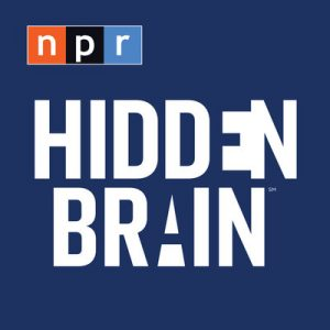 best podcasts for leaders hidden brain