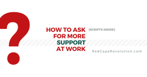 how to ask for more support at work-1