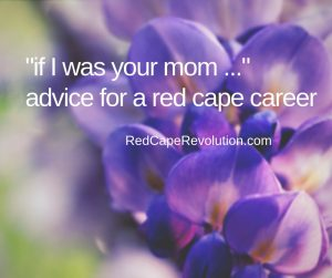 Career advice for a red cape career _ Red Cape Revolution
