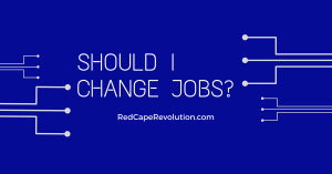 """Should I Change Jobs?"" Before You Decide, Check This Lilst"