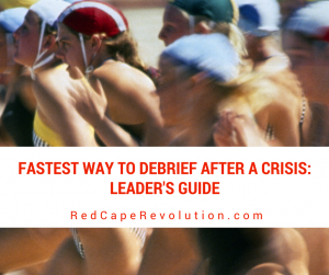 Fastest way to debrief after a crisis_ leader's guide (FB)