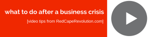 what to do after a business crisis_ RedCapeRevolution.com