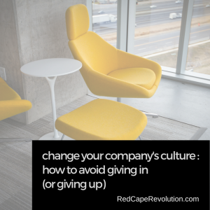 Change your company's culture_ Red Cape Revolution (FB)