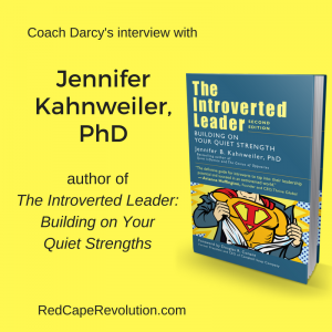 Coach Darcy's interview with Jennifer Kahnweiler, The Introverted Leader (S)