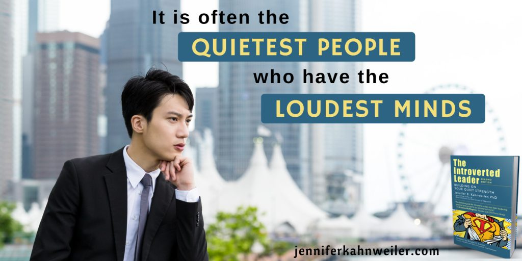 Introverted Leaders have quiet minds