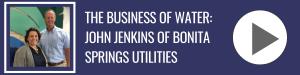 Bonita Business Podcast with John Jenkins