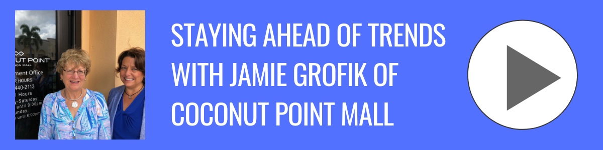 Bonita Business Podcast_ Jamie Grofik of Coconut Point Mall