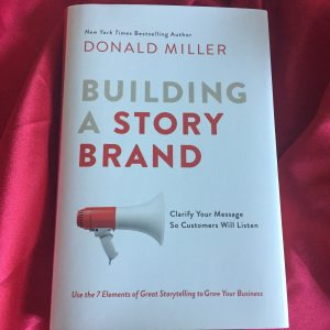 Darcy's Book Club-Building a Story Brand by Donald Miller