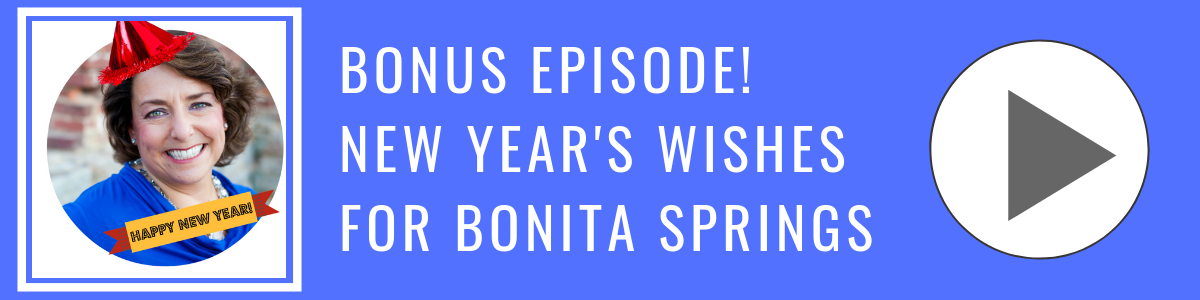 New Years Wishes for Bonita Springs _ Bonita Business Podcast