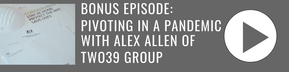Pivoting in a Pandemic with Alex Allen of Two 39 Group_ Bonita Business Podcast(1)