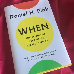 Darcy's Book Club-When.Scientific Secrets of Perfect Timing by Daniel H. Pink