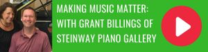 Grant Billings of Steinway on the Bonita Business Podcast