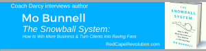 Coach Darcy's interview with Mo Bunnell, author of The Snowball System