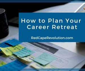 How to Plan Your Career Retreat _ Red Cape Revolution (FB)