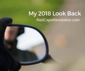 My 2018 Look Back _ RedCapeRevolution.com(FB)
