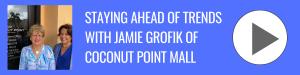 Bonita Business Podcast_ Jamie Grofik of Coconut Point Mall
