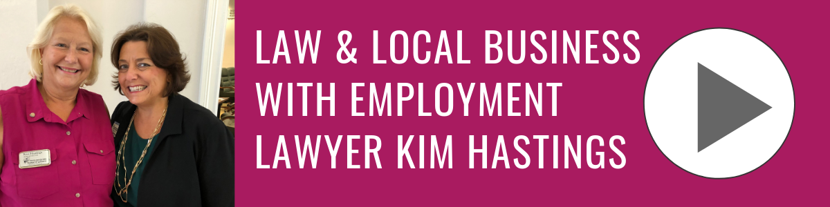 Bonita Business Podcast with Kim Hastings, Employment Lawyer