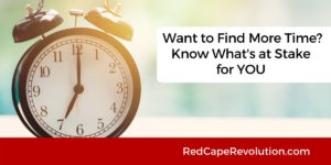 Want to Find More Time _ Red Cape Revolution