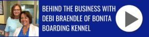 Debi Braendle of Bonita Boarding Kennel_ Bonita Business Podcast