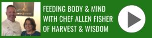 Feeding Body & Mind w Chef Allen Fisher of Harvest & Wisdom _ Bonita Business Podcast