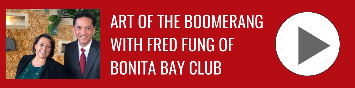 Fred Fung of Bonita Bay Club l_ Bonita Business Podcast