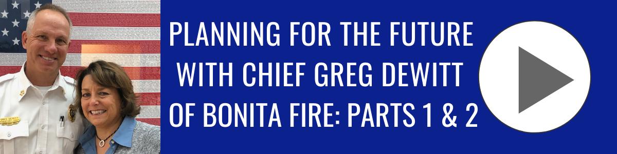 Greg DeWitt of Bonita Fire (1&2) _ Bonita Business Podcast