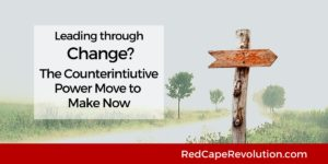 Leading through change_ Red Cape Revolution